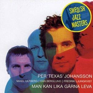 Swedish Jazz Masters: Man Kan Lika Gärna Leva