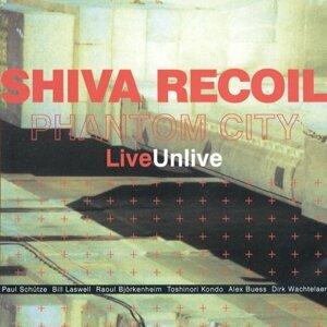 Shiva Recoil LiveUnlive