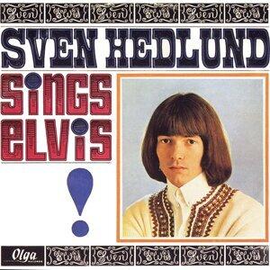 Sven Hedlund Sings Elvis