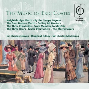 The Music of Eric Coates