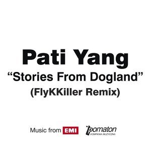 Stories From Dogland (FlyKKiller Remix)
