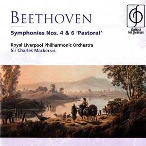 Beethoven Symphonies Nos. 4 & 6 'Pastoral'