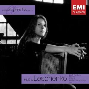 Martha Argerich Presents...Polina Leschenko