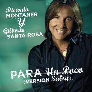 Para Un Poco (Version Salsa Feat. Gilberto Santa Rosa)