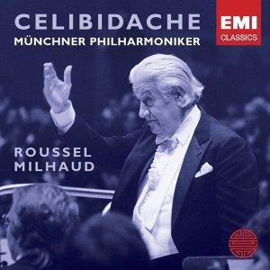 Roussel: Orchestral Suites; Milhaud: Suite Francaise, Percussion Concerto