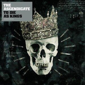 To Die As Kings
