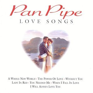 Pan Pipe Love Songs