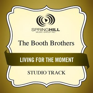 Living For The Moment - Studio Track