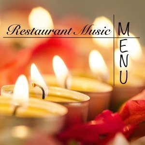 Restaurant Music Menu - Bossa Nova, Smooth Jazz Lounge and Ambient Music (Gold Collection)