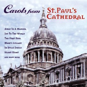 Christmas Carols From St Paul's Catherdral