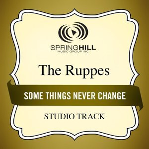 Some Things Never Change - Studio Track