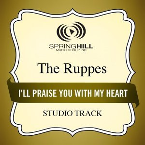 I'll Praise You With My Heart (Studio Track)