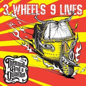 3 Wheels 9 Lives (Deluxe Edition)