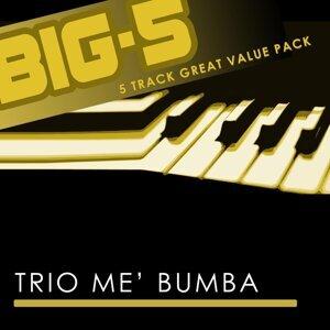 Big-5 : Trio Me' Bumba