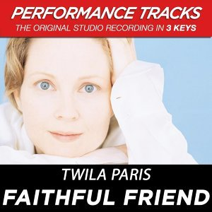Faithful Friend (Performance Tracks) - EP