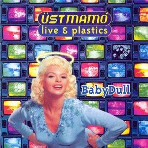 Baby Dull (Live & Plastics)