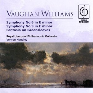 Vaughan Williams Symphonies Nos. 6 & 9, Fantasia on 'Greensleeves'