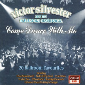Come Dance With Me - 20 Ballroom Favourites