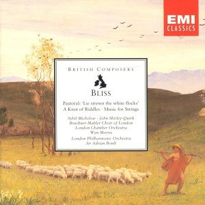 Bliss Pastoral/ A Knot Of Riddles/Music For Strings