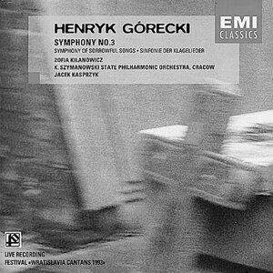 """Gorecki: Symphony No.3, Op.36 """"Symphony of Sorrowful Songs"""" (""""Sinfonie der Klageleider"""") - """"Sinfonie der Klageleider"""""""