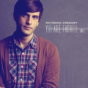 You Are Faithful - Single
