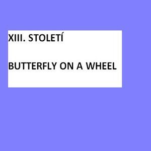 Butterfly On A Wheel