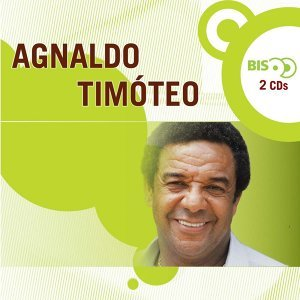 Nova Bis - Agnaldo Timóteo