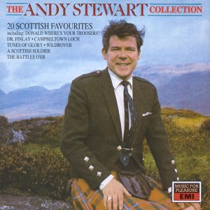 The Andy Stewart Collection: Twenty Scottish Favourites