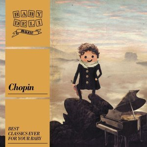 Baby Deli - Chopin