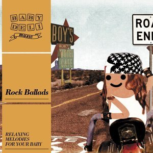 Baby Deli - Rock Ballads