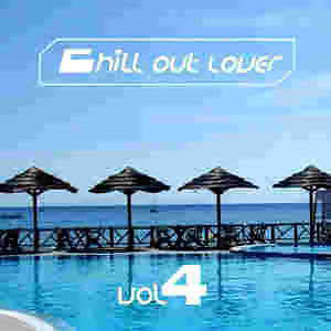 Chill Out Lover Vol. 4