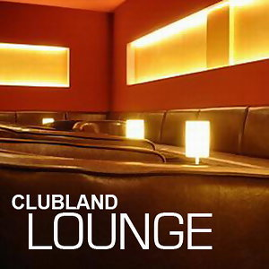Clubland Lounge