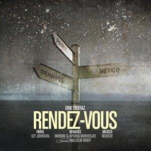 Rendez-vous (Paris - Benares - Mexico)