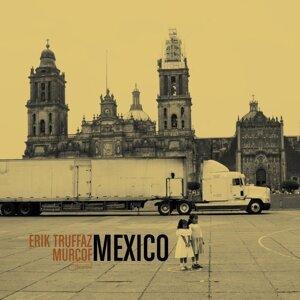 Mexico (Avec Murcof) - Avec Murcof