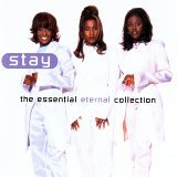 Stay - The Essential Eternal Collection