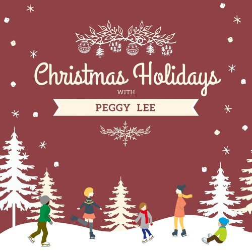 Christmas Holidays with Peggy Lee