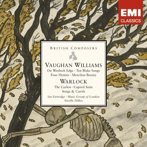 Vaughan Williams: On Wenlock Edge . Warlock: The Curlew