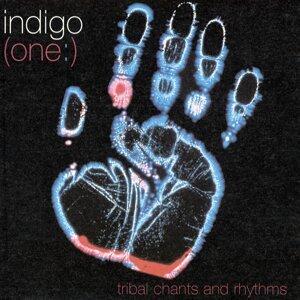 (One:) Tribal Chants And Rhythms