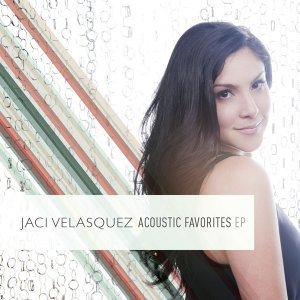 Jaci Velasquez:  Acoustic Favorites EP