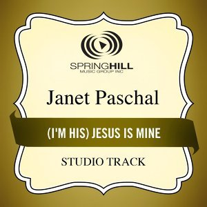 (I'm His) Jesus Is Mine (Studio Track)