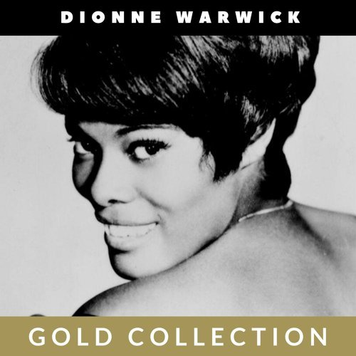 Dionne Warwick - Gold Collection