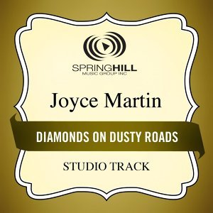 Diamonds On Dusty Roads (Studio Track)