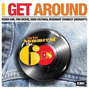 I Get Around (feat. Keren Ann, Hugh Coltman, Tom McRae, Rosemary Moriarty)