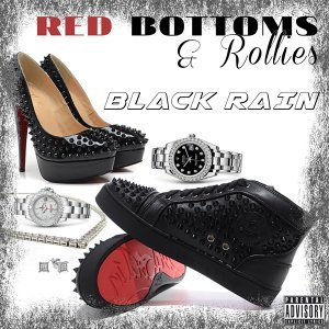 Red Bottoms & Rollies