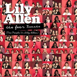 The Fear (The People vs. Lily Allen) Remake