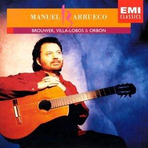 Manuel Barrueco Plays Villa-Lobos, Brouwer & Orbón
