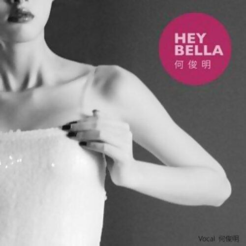 Hey Bella