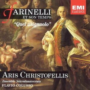 Quel Usignuolo: Farinelli Et Son Temps