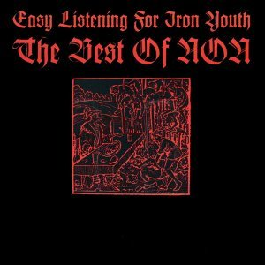 Easy Listening For Iron Youth - The Best Of Non