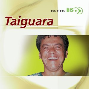 Bis - Taiguara